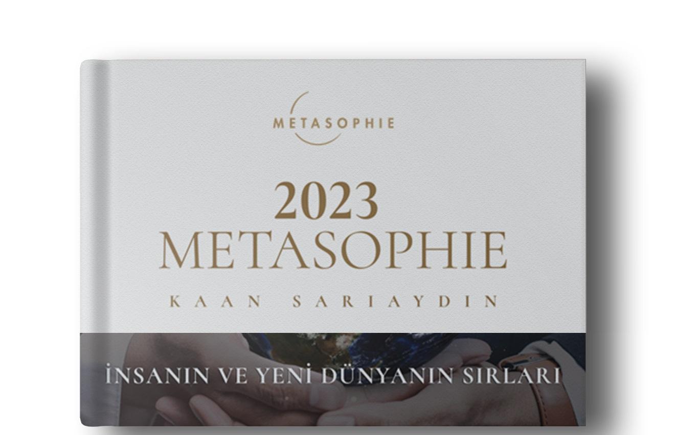Kaan Sarıaydın - Metasophie 2023 Kitabı Çıktı! Metasophie kitabı satın al!