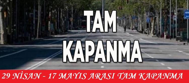 Tam kapanma geldi! Cumhurbaşkanı Erdoğan tam kapanmayı duyurdu? Tam kapanma kararları nedir? Detaylar neler?