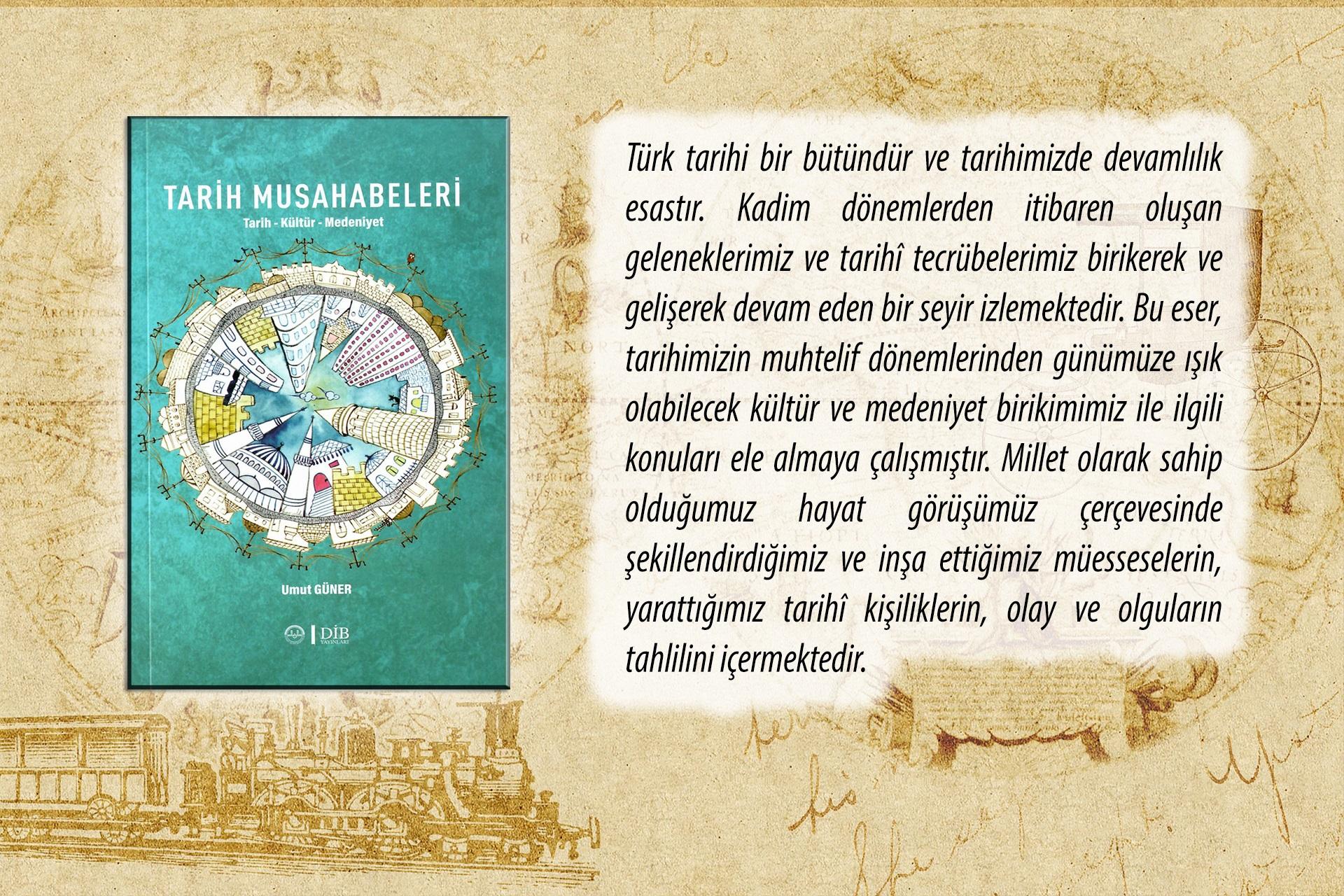 Umut Güner - Tarih Musahabeleri Kitabı